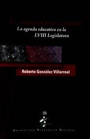 La agenda educativa en la LVIII Legislatura