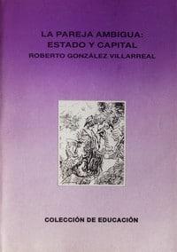 La pareja ambigua: estado y capital.