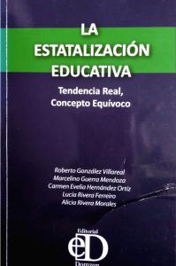 La estatalización educativa