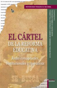 El cártel de la reforma educativa.